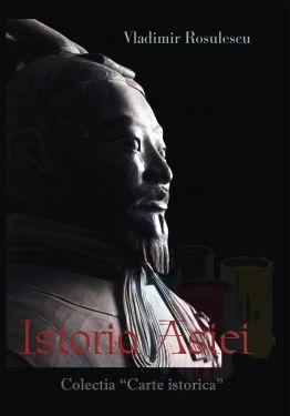 Istoria Asiei - autor Vladimir Rosulescu