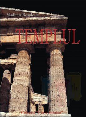 Templul : simbol spiritual grec - autor Vladimir Rosulescu